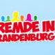 Wanderausstellung Fremde in Brandenburg